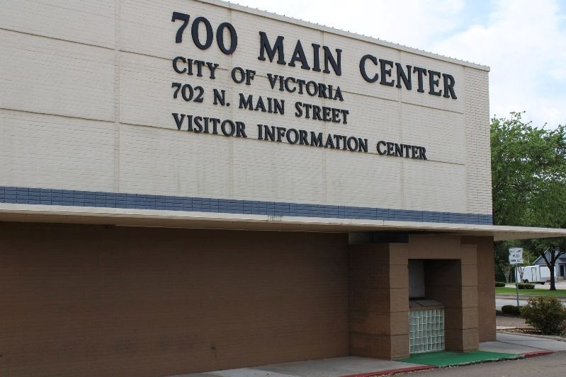 700 Main Center exterior, City of Victoria 702 N. Main Street Visitor Information Center